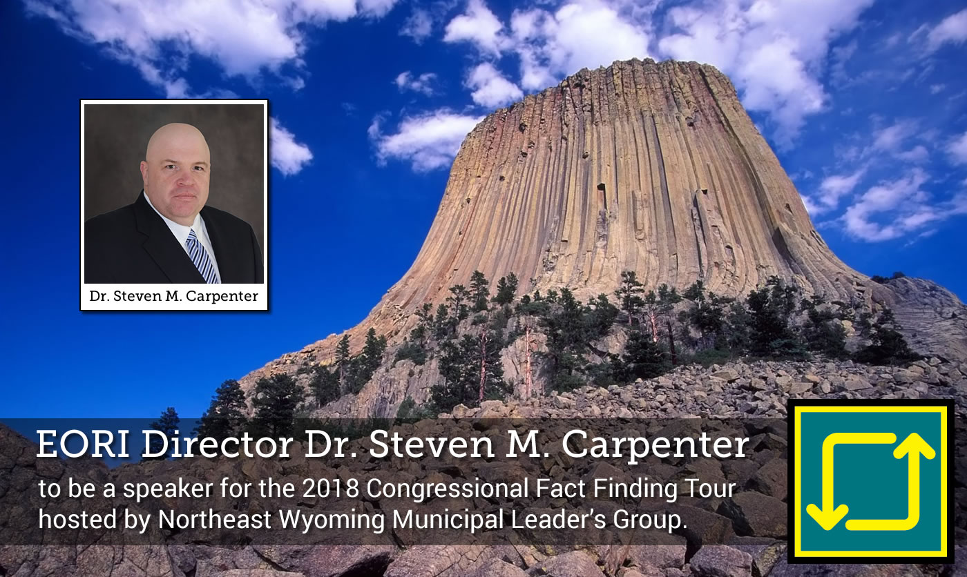 EORI's Director Dr. Steven M. Carpenter to be tour speaker for the Congressional Fact Finding Tour