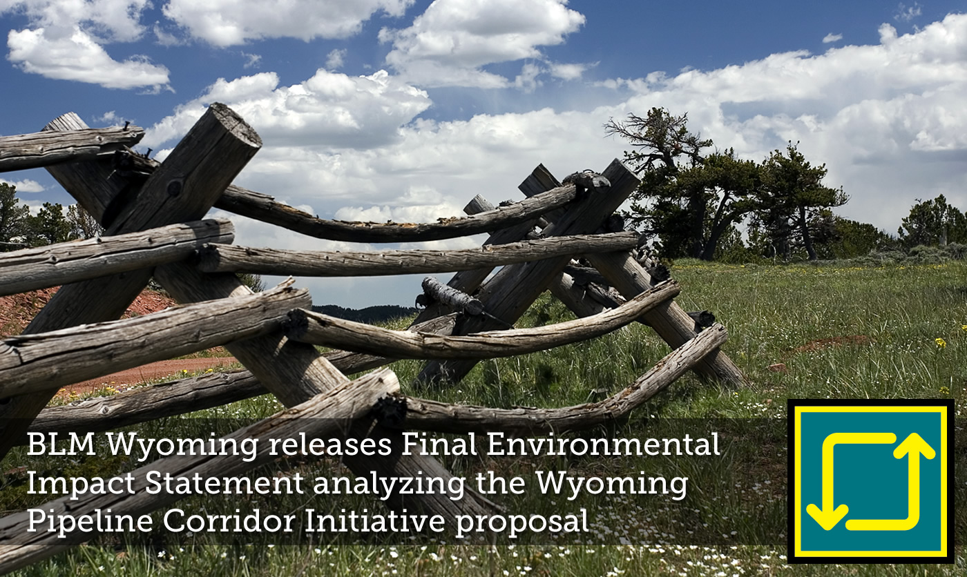 BLM Wyoming releases EIS for Wyoming Pipeline Authority