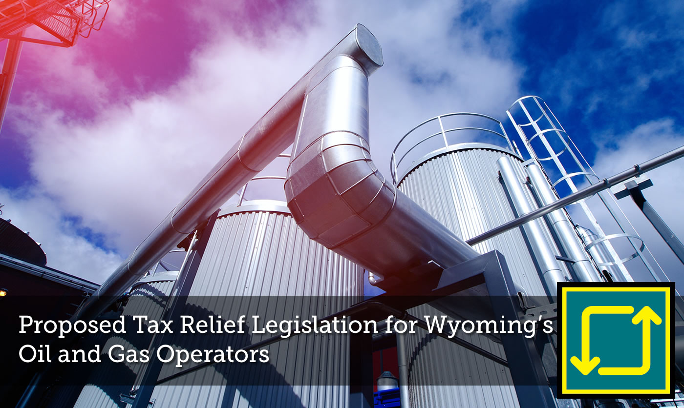 Proposed Tax Relief Legislation for Wyoming