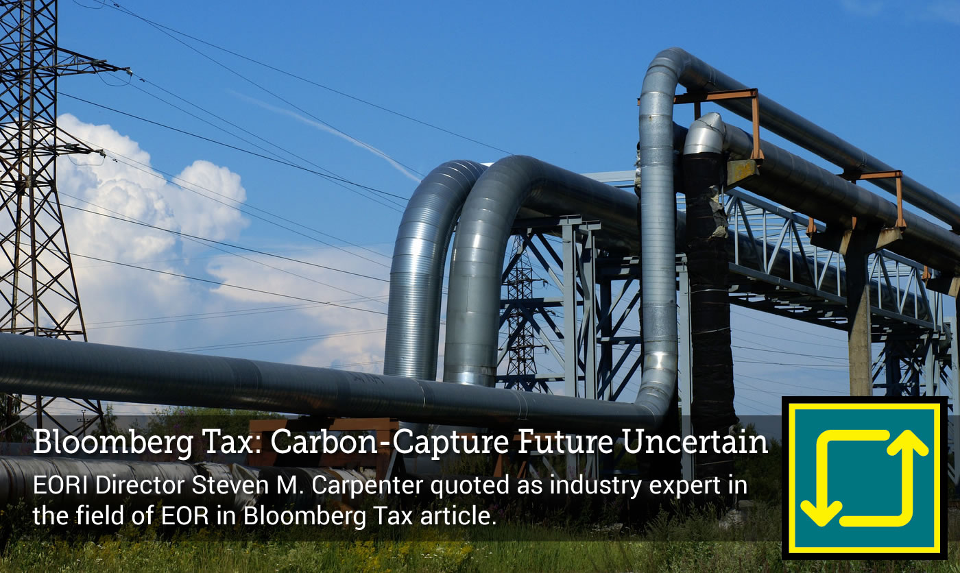 Bloomberg Tax Highlights Carbon-Capture Uncertain Future Amid IRS Delays