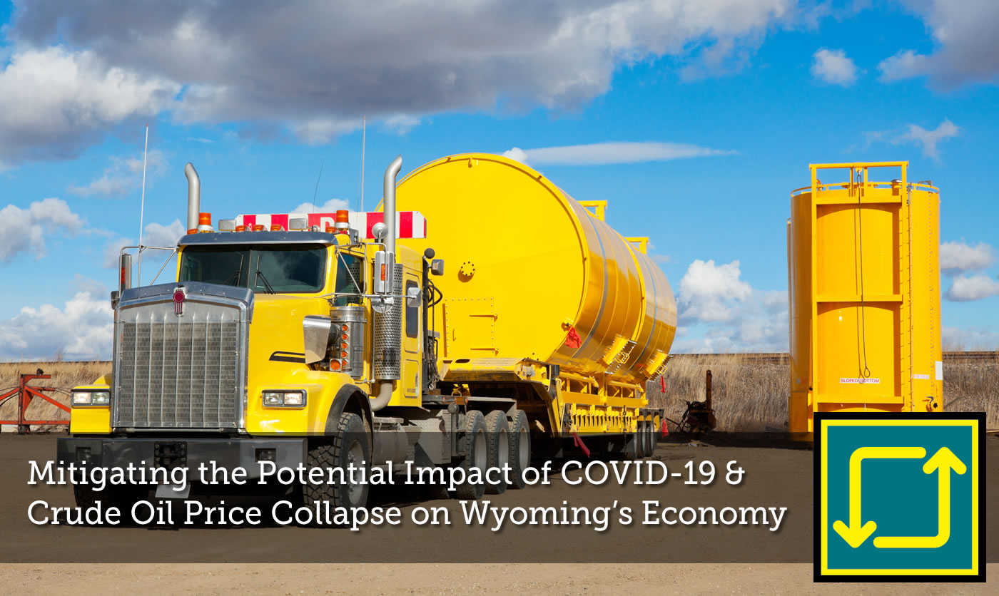 Mitigating the Potential Impact of COVID-19 and a Crude Oil Price Collapse on Wyoming's Energy-Centric Economy Through Actionable Investment Strategies Available to the State