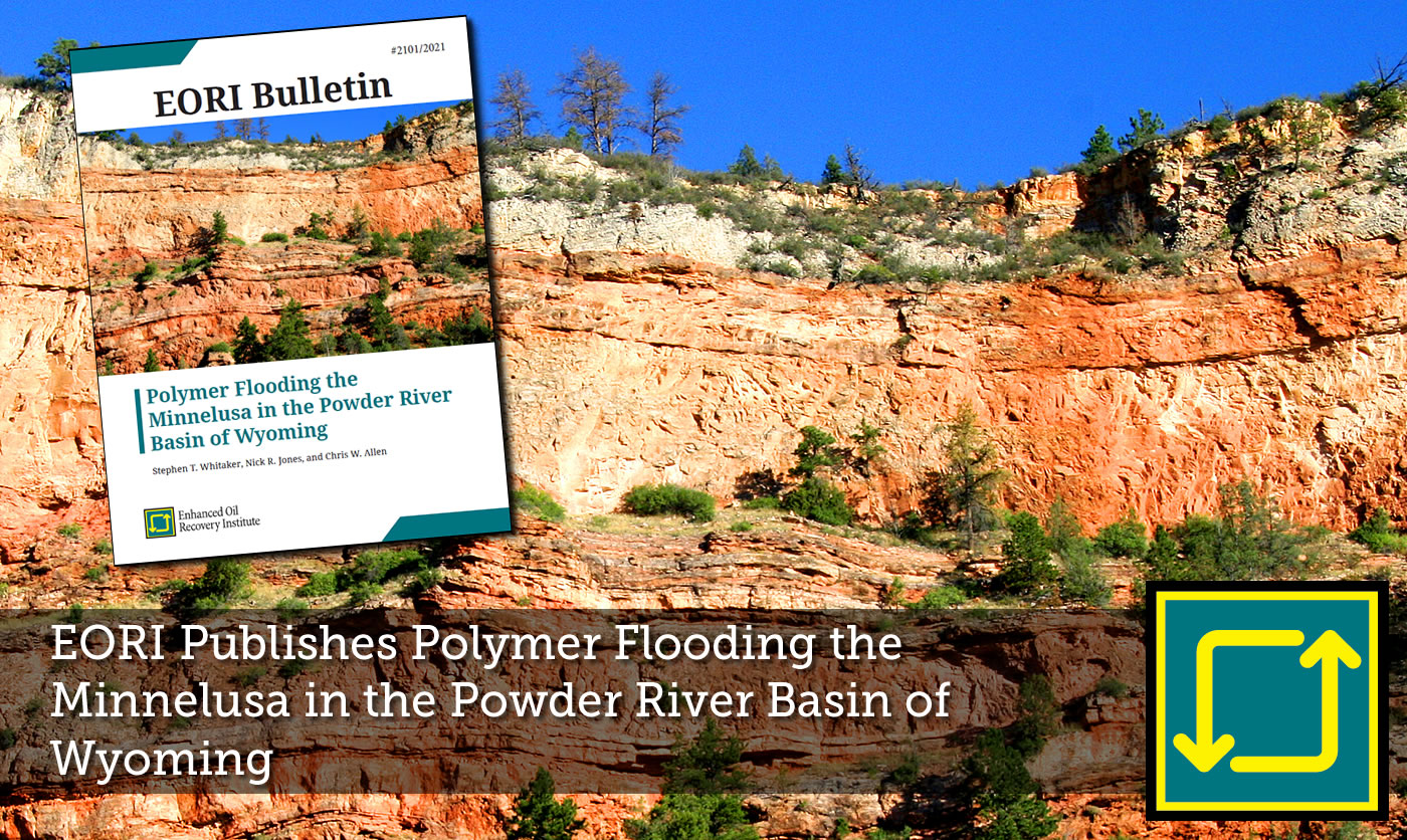 EORI Publishes Polymer Flooding the Minnelusa in the Powder River Basin of Wyoming