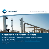 Crude Oil Midstream Infrastructure… Trucks, Pipelines and Rail