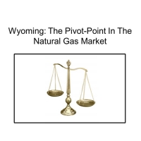 Wyoming: The Pivot-Point in the Natural Gas Market
