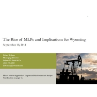 The Rise of MLPs and Implications for Wyoming