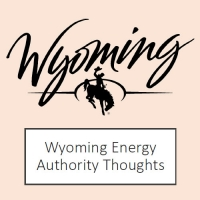 Wyoming Energy Authority (WEA) Thoughts